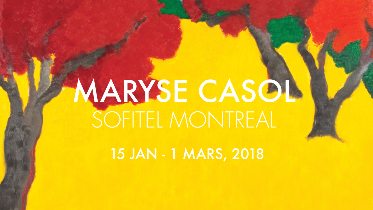 Maryse Casol, Sofitel Montreal Art Exhibition